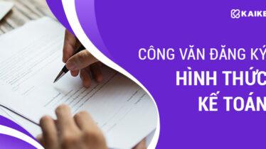 mẫu công văn đăng ký hình thức kế toán