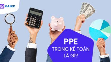 PPE trong kế toán là gì