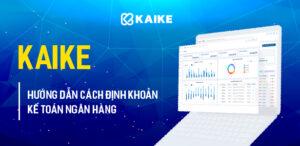 hướng dẫn cách định khoản kế toán ngân hàng trong phần mềm kế toán